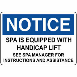 Horizontal Metal Sign Multiple Sizes Notice Spa Equipped Handicap Lift Manager