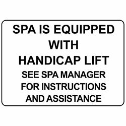 Horizontal Metal Sign Multiple Sizes Spa Equipped With Handicap Lift See Manager