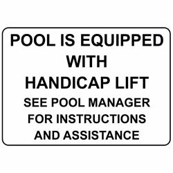 Horizontal Metal Sign Multiple Sizes Pool Equipped Handicap Lift See Manager