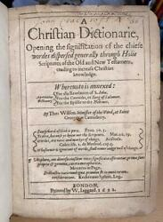 1612 Very Rare 1st Ed. Thomas Wilson And039a Christian Dictionarieand039 Theology / Bible