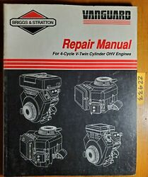 Briggs And Stratton Vanguard V-twin Ohv 4 Cycle Engine Repair Service Manual 1/95
