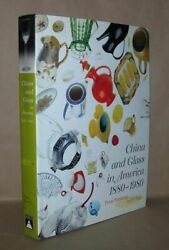 Charles L Venable / China And Glass In America 1880-1980 From Table Top 1st Ed