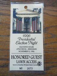 1996 Presidential Election Night Guest Pass From Bill Clinton/al Gore Campaign