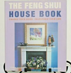 The Feng Shui House Book - Change Your Home Transform Your Life Gina Lazenby
