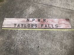 Early Northern Pacific Railroad Nprr Taylors Falls Mn Minnesota Wooden Sign Rare