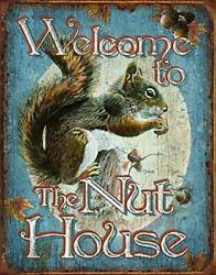Desperate Enterprises Welcome To The Nut House Tin Sign 12.5 W X 16 H