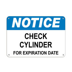 Horizontal Metal Sign Multiple Sizes Notice Check Cylinder For Expiration Date