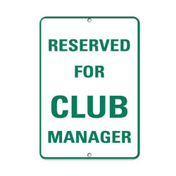Vertical Metal Sign Multiple Sizes Reserved For Club Manager Activity Golf