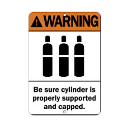 Vertical Metal Sign Multiple Sizes Warning Sure Cylinder Properly Capped.