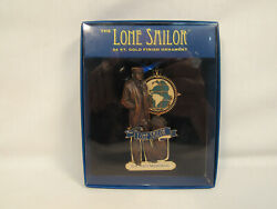 The Lone Sailor 24kt. Gold Finish Ornament U.s. United States Navy Memorial Usn