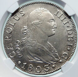 1803 S Cn Spain King Charles Iv Antique Silver 8 Reales Spanish Coin Ngc I86636