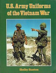 Us Army Uniforms Of The Vietnam War By Shelby Stanton 1992 Pb 1ed/1