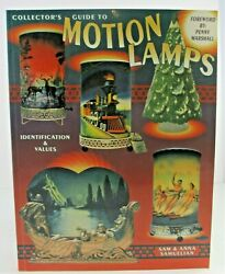 Collector's Guide To Motion Lamps Identification And Values Samuelian Book Nice