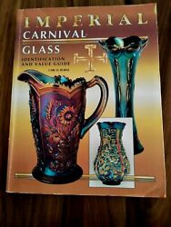 Imperial Carnival Glass Book 1st Identification And Value Guide Signed Carl Burns
