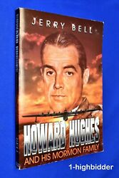 Signed Howard Hughes And His Mormon Family - Mormon Will Biography Jerry Bell Lds