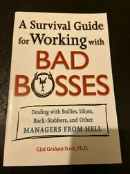 A Survival Guide For Working With Bad Bosses Dealing With Bullies, Idiots..