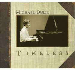 Timeless by Michael Dulin CD 2004 Equity Digital