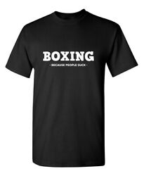 Boxing Is Better Than People Sarcastic Humor Super Soft Ring Spun Funny T Shirt
