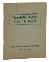 Japanese Internment Administrative Highlights Of The Wra Program 1st 1946