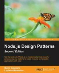 Node.js Design Patterns Master Best Practices To Build Modular And Scalable S..