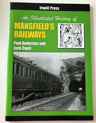An Illustrated History Of Mansfieldand039s Railways By Paul Anderson And Jack Cupit