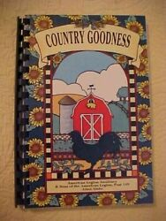 Brand New Spiral Paperback Country Goodness Cookbook Ships Free Worlwide