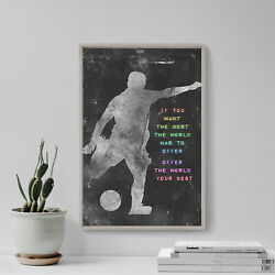 Football / Soccer Motivational Poster 04 If You Want The Best... Art Print