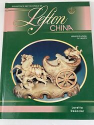 Collectors Encyclopedia Of Lefton China Hardcover