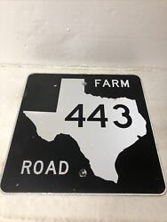 Authentic Retired Texas Farm Road 443 Highway Sign Dewitt Gonzales County