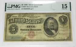 1886 5 Pmg Choice F-15 Fr-260 Silver Certificate Five Silver Dollars 27003f