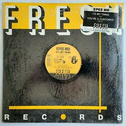 1987 - Epee Md - It's My Thing / You're A Customer - Fresh Records Og - Epmd