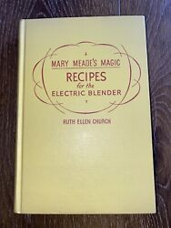 Vintage 1952 Mary Meade's Magic Recipes For Electric Blender Cookbook Cook Book