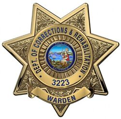 Calif. Dept. Of Corrections And Reh. Warden Bad....metal Sign W Your 16 X 16