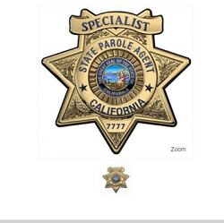 Calif. State Parole Specialist Bad... All Metal Sign With Bad... Number