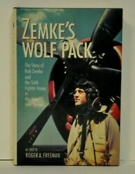 Zemkeand039s Wolfpack By Roger Freeman Signed By Hub Zemke And 15 Other Pilots