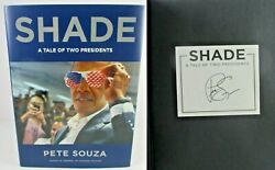 Pete Souza Shade A Tale Of Two Presidents ✎ Signed ✎ 1st Edition 1st Print Book
