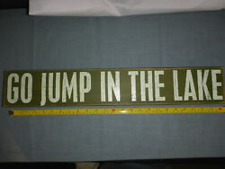 Go Jump In The Lake Distressed Wooden Sign 4 X 24 Primitives Kathy Green White