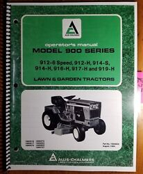 Allis-chalmers 900 912-6 912-h 912-s 914-h 916-h 917-h 919-h Tractor Manual 8/84