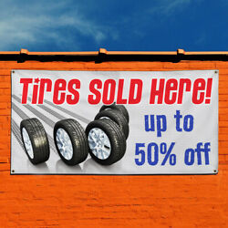 Vinyl Banner Sign Tires Sold Here Up To 50 Off Marketing Advertising White
