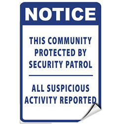 Notice This Community Protected By Security Patrol Label Decal Sticker