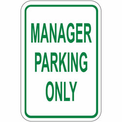 Vertical Metal Sign Multiple Sizes Manager Parking Only Weatherproof Street