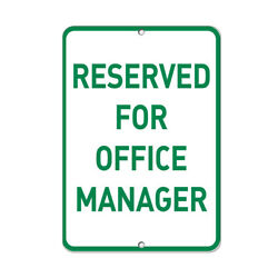 Aluminum Vertical Metal Sign Multiple Sizes Reserved For Office Manager Parking