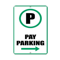 Vertical Metal Sign Multiple Sizes Pay Parking Right Arrow Weatherproof Street