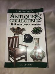Antique Trader Antiques And Collectibles 2012 Price Guide