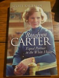 Rosalynn Carter Equal Partner In The White House [modern First Ladies] By Kaufm