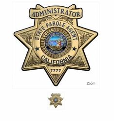 Calif. State Parole Administrator Bad... All Metal Sign With Bad....number