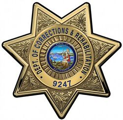 Calif. Dept. Of Corrections And Rehabilitation Officers Bad... All Metal Sign W/