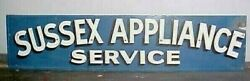 Lg Vintage Painted Wood Sign Sussex Appliance Service In Sussex Nj - 69 Long