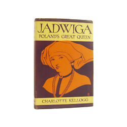 Jadwiga Polandand039s Great Queen - Vintage 1931 Biography Signed By Author