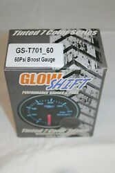 Glow Shift Tinted 7 Color 60 Psi Boost Gauge Gs-t701_60 Smoked Face Glowshift